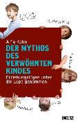 Cover-Bild zu Der Mythos des verwöhnten Kindes (eBook) von Kohn, Alfie