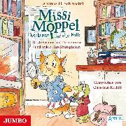 Cover-Bild zu Missi Moppel. Das Geheimnis im Turmzimmer und andere Rätselhaftigkeiten (Audio Download) von Schmachtl, Andreas H.