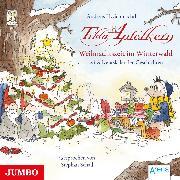 Cover-Bild zu Tilda Apfelkern. Weihnachtszeit im Winterwald. 24 Adventskalender-Geschichten (Audio Download) von Schmachtl, Andreas H.