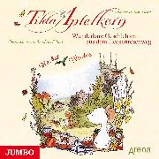 Cover-Bild zu Tilda Apfelkern. Wunderbare Geschichten aus dem Heckenrosenweg: Herbst und Winter (Audio Download) von Schmachtl, Andreas H.