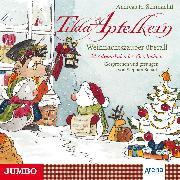 Cover-Bild zu Tilda Apfelkern. Weihnachtszauber überall (Audio Download) von Schmachtl, Andreas H.