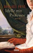Cover-Bild zu Idylle mit Professor von Feyl, Renate