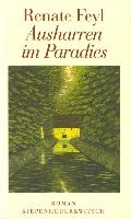 Cover-Bild zu Ausharren im Paradies (eBook) von Feyl, Renate