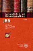 Cover-Bild zu Jochum, Uwe (Hrsg.): Jahrbuch für Buch- und Bibliotheksgeschichte 6   2021