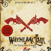 Cover-Bild zu Wayne McLair, Folge 2: Der Revolvermann, Teil 1 (Audio Download) von Burghardt, Paul