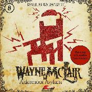 Cover-Bild zu Wayne McLair, Folge 8: Aldermoor Asylum (Fassung mit Audio-Kommentar) (Audio Download) von Burghardt, Paul