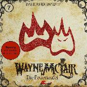 Cover-Bild zu Wayne McLair, Folge 7: Die Feuerteufel (Fassung mit Audio-Kommentar) (Audio Download) von Burghardt, Paul