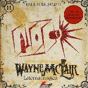 Cover-Bild zu Wayne McLair, Folge 11: Laterna magica (Fassung mit Audio-Kommentar) (Audio Download) von Burghardt, Paul