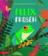 Cover-Bild zu Felix Frosch von Clarke, Jane