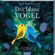 Cover-Bild zu Der blaue Vogel von Teckentrup, Britta