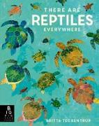 Cover-Bild zu There are Reptiles Everywhere (eBook) von Teckentrup, Britta (Illustr.)