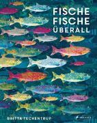 Cover-Bild zu Fische, Fische überall von Teckentrup, Britta