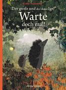 Cover-Bild zu Der große und der kleine Igel / Warte doch mal! von Teckentrup, Britta