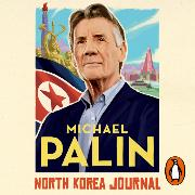 Cover-Bild zu North Korea Journal von Palin, Michael