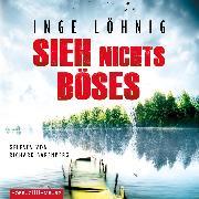 Cover-Bild zu Sieh nichts Böses (Audio Download) von Löhnig, Inge