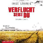 Cover-Bild zu Verflucht seist du (Ein Kommissar-Dühnfort-Krimi 5) (Audio Download) von Löhnig, Inge