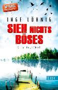 Cover-Bild zu Sieh nichts Böses (eBook) von Löhnig, Inge