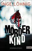 Cover-Bild zu Mörderkind von Löhnig, Inge