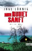 Cover-Bild zu Nun ruhet sanft (eBook) von Löhnig, Inge