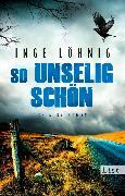 Cover-Bild zu So unselig schön (eBook) von Löhnig, Inge