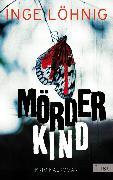 Cover-Bild zu Mörderkind (eBook) von Löhnig, Inge