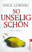 Cover-Bild zu So unselig schön von Löhnig, Inge