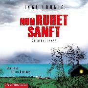 Cover-Bild zu Nun ruhet sanft (Ein Kommissar-Dühnfort-Krimi 7) (Audio Download) von Löhnig, Inge