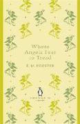 Cover-Bild zu Where Angels Fear to Tread von Forster, E. M.