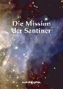 Cover-Bild zu Die Mission der Santiner (eBook) von Ilg, Hermann