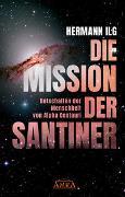 Cover-Bild zu DIE MISSION DER SANTINER von Ilg, Hermann
