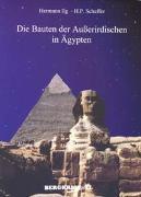 Cover-Bild zu Die Bauten der Ausserirdischen in Ägypten von Ilg, Hermann