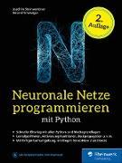 Cover-Bild zu Neuronale Netze programmieren mit Python (eBook) von Steinwendner, Joachim