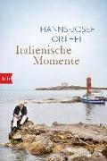 Cover-Bild zu Italienische Momente von Ortheil, Hanns-Josef