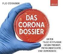 Cover-Bild zu Das Corona-Dossier von Osrainik, Flo