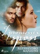 Cover-Bild zu I promessi sposi (eBook) von Alessandro Manzoni, Manzoni