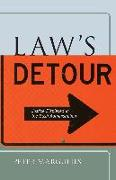 Cover-Bild zu Margulies, Peter: Lawas Detour: Justice Displaced in the Bush Administration