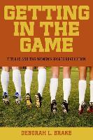 Cover-Bild zu Brake, Deborah L.: Getting in the Game