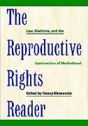Cover-Bild zu Ehrenreich, Nancy (Hrsg.): The Reproductive Rights Reader