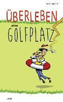 Cover-Bild zu Überleben auf dem Golfplatz von Ton-That, Yves C.