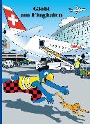 Cover-Bild zu Globi am Flughafen (eBook) von Lendenmann, Jürg