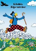 Cover-Bild zu Globis Alpenreise (eBook) von Schuler, Christoph