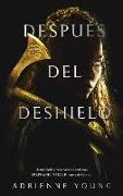 Cover-Bild zu Despues del Deshielo von Young, Adrienne