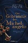 Cover-Bild zu Das Geheimnis des Michelangelo von Strukul, Matteo