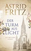 Cover-Bild zu Der Turm aus Licht von Fritz, Astrid