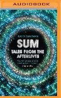 Cover-Bild zu Sum: Tales from the Afterlives von Eagleman, David