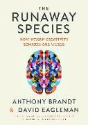 Cover-Bild zu The Runaway Species von Eagleman, David