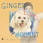 Cover-Bild zu Ginger Loves Johnny: & Johnny Still Loves Ginger! von Cardinal, Scott