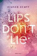 Cover-Bild zu Lips Don't Lie (eBook) von Scott, Ginger