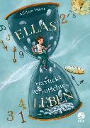 Cover-Bild zu Ellas verrückt-verrutschtes Leben von Mann, Miriam