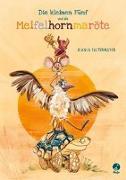 Cover-Bild zu Die kleinen Fünf und die Meifelhornmaröte von Faltermeyer, Bianca